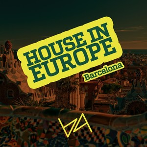 House in Europe Vol. 3 Barcelona Albumcover