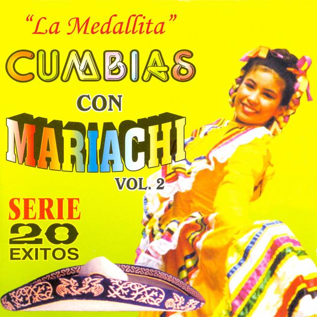 La Medallita: Cumbias Con Mariachi, Vol. 2