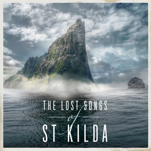 The Lost Songs Of St Kilda album