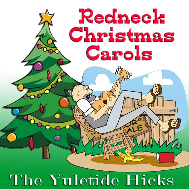 more by the christmas hillbillies - Redneck Christmas Song