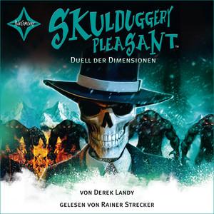 Skulduggery Pleasant - Duell der Dimensionen (Folge 7) Audiobook