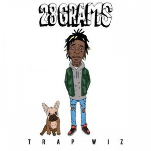 28 Grams (Trap Wiz) Albumcover
