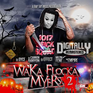 Waka Flocka Myers 2 Albümü