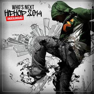 Who's Next Hip Hop Underground 2014
