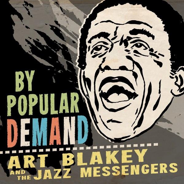 By Popular Demand - Art Blakey & The Jazz Messengers