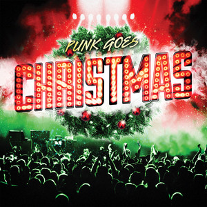 Punk Goes Christmas - New Found Glory