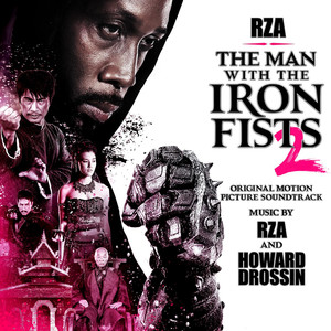 The Man With The Iron Fists 2 (Original Motion Picture Soundtrack) album