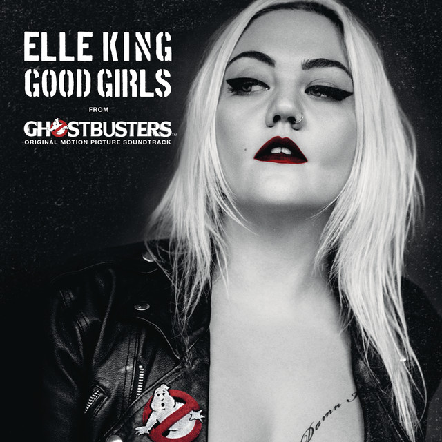 """Good Girls (from the """"Ghostbusters"""" Original Motion Picture Soundtrack)"""