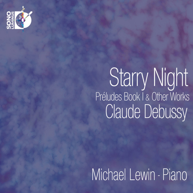 Debussy: Starry Night – Preludes, Book I & Other Works Albumcover