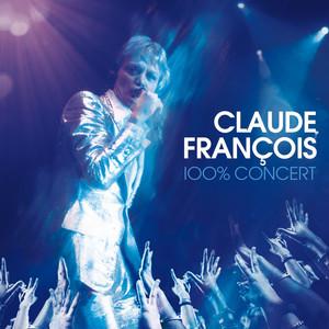 Claude François - 100% concert album