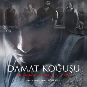 Damat Koğuşu (Original Motion Picture Soundtrack) Albümü
