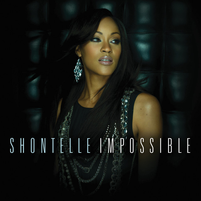 impossible shontelle
