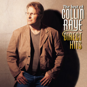 The Best of Collin Raye: Direct Hits album