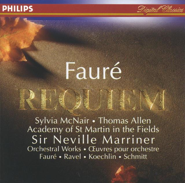Fauré: Requiem / Koechlin: Choral sur le nom de Fauré