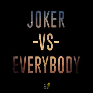 Joker VS. Everybody Albümü