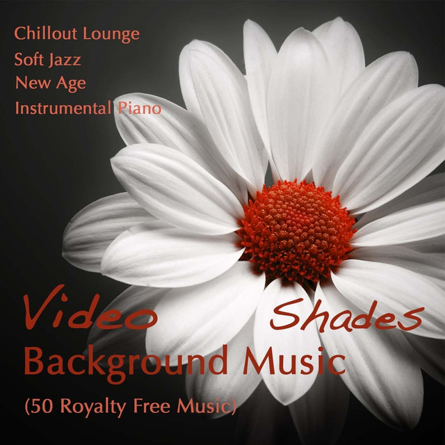 Video Background Music Shades - Chillout Lounge, Soft Jazz