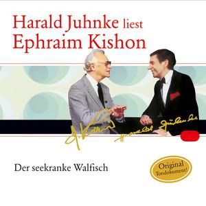 Der seekranke Walfisch (Harald Juhnke liest Ephraim Kishon) Audiobook