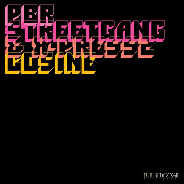 X-Press 2, PBR Streetgang Cosine album cover