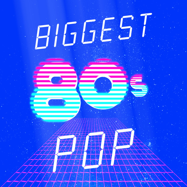 Biggest 80's Pop