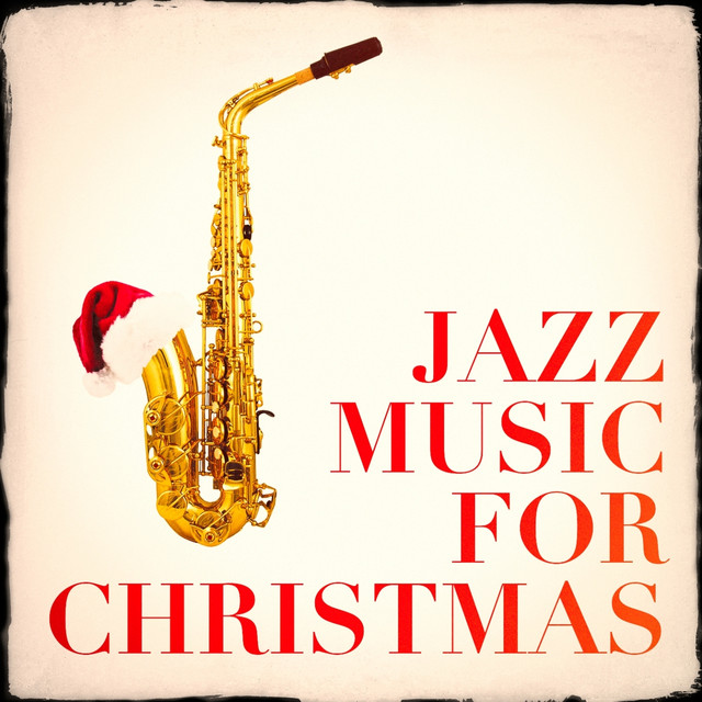 Christmas Jazz Music.Jazz Music For Christmas By Christmas Hits On Spotify