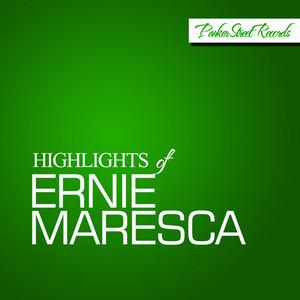 Highlights Of Ernie Maresca album