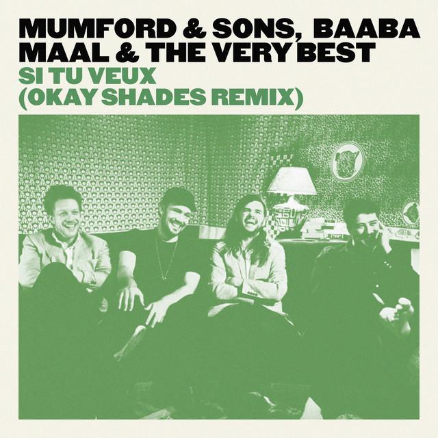 Si Tu Veux (Okay Shades Remix)