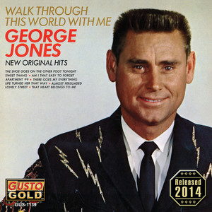 Walk Through This World With Me - George Jones