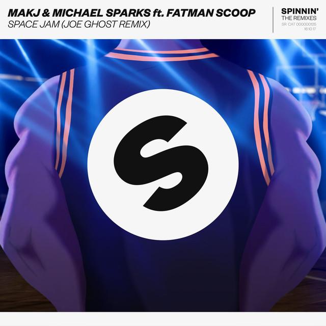 Space Jam (feat. Fatman Scoop) [Joe Ghost Remix]