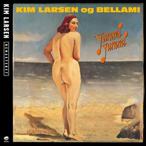 Yummi Yummi  - Kim Larsen