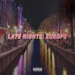Late Nights - Europe album