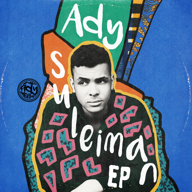 Album cover for Ady Suleiman - EP by Ady Suleiman