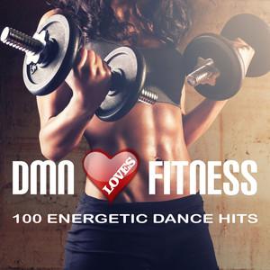 Dmn Loves Fitness: 100 Energetic Dance Hits album
