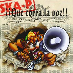 Que Corra La Voz - Ska-P