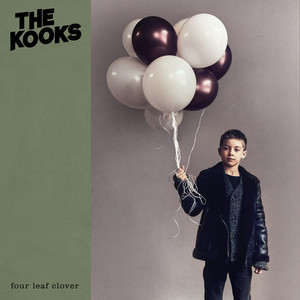 Four Leaf Clover  - The Kooks