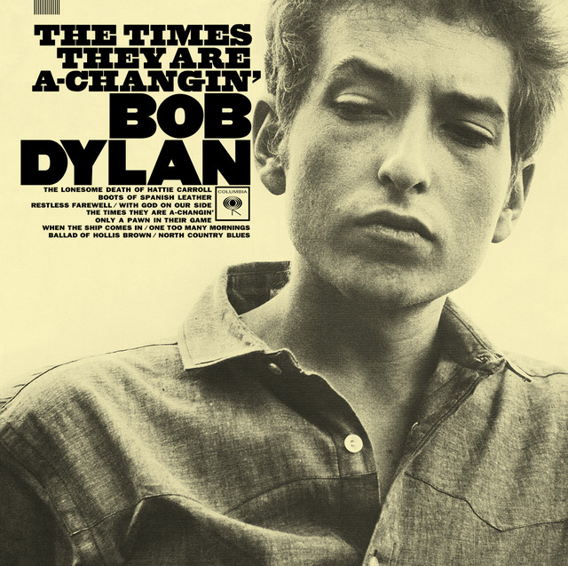 the times they are a changin by bob dylan on spotify