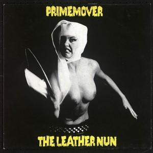 The Leather Nun, Prime Mover på Spotify