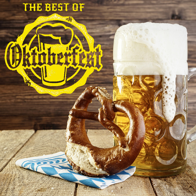 The Best Of Oktoberfest: The 50 Best Drinking Songs For A