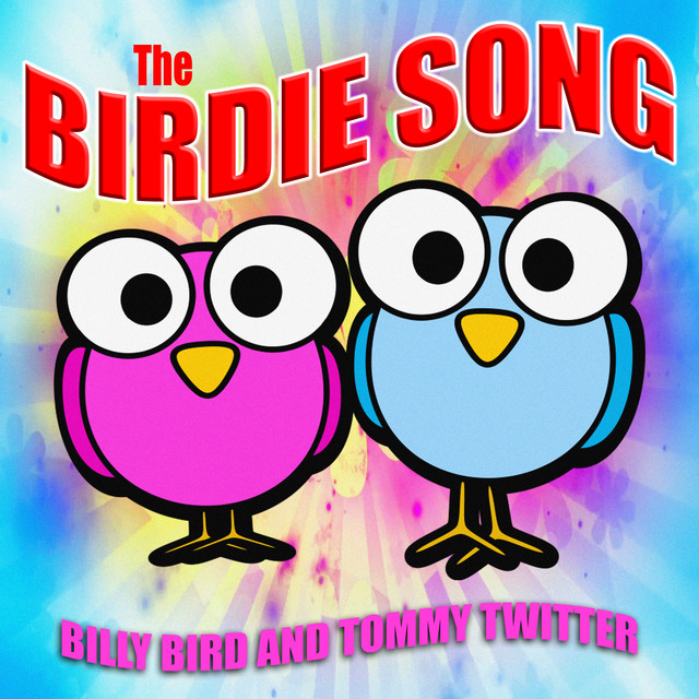 The Birdie Song, a song by Billy Bird And Tommy Twitter on
