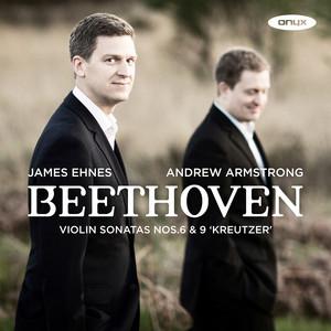 """Beethoven: Violin Sonata No. 6 & Violin Sonata No. 9 """"Kreutzer"""" Albümü"""