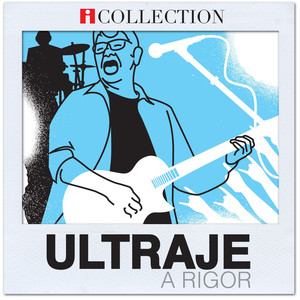 iCollection - Ultraje a Rigor - Ultraje A Rigor