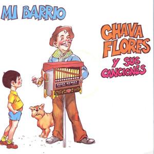 Mi Barrio - Chava Flores y sus canciones Albumcover