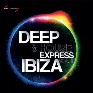 Deep & House Express Ibiza Vol. 1 Albumcover