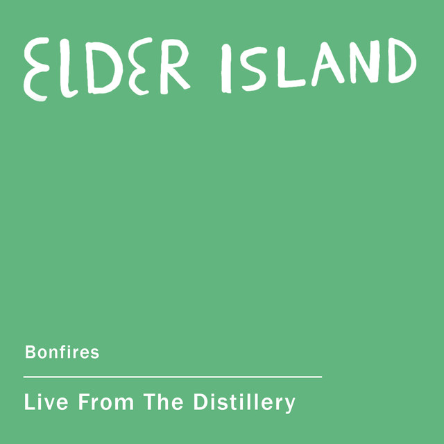 Bonfires (Live from the Distillery)