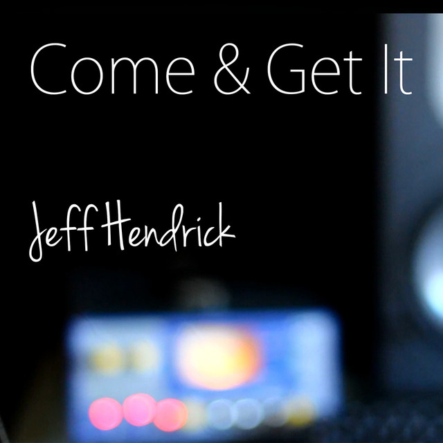 Come & Get It