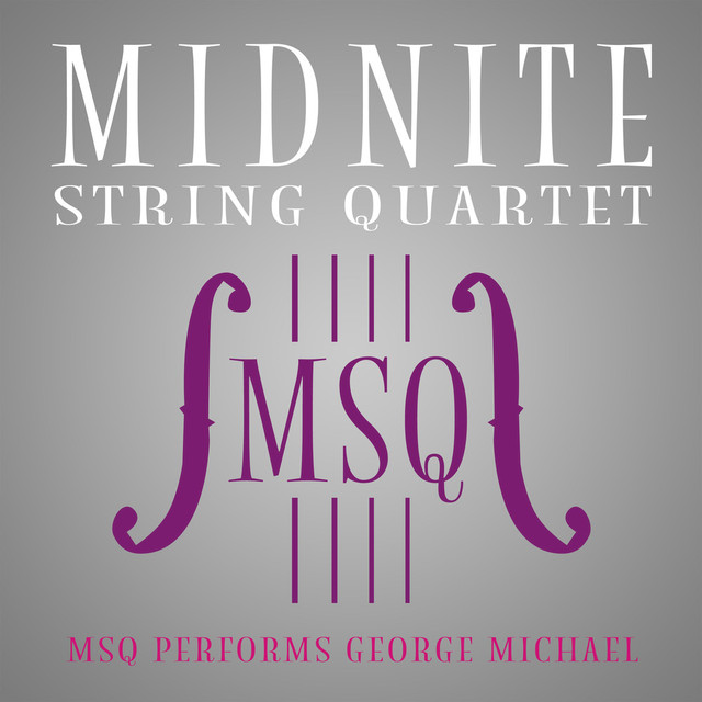 Album cover for MSQ Performs George Michael by Midnite String Quartet