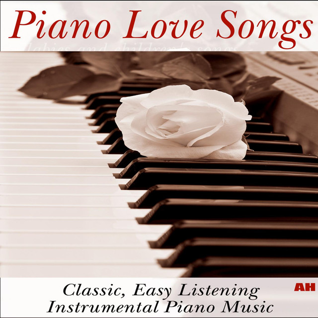 Piano Love Songs Classic Easy Listening Instrumental Music By On Spotify