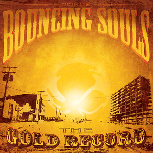 The Gold Record - Bouncing Souls