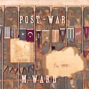 Post-War - M Ward