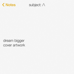 Dream Bigger (Instrumental)