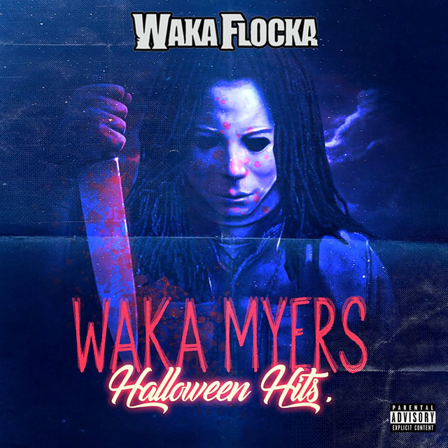 Waka Myers [Halloween Hits]